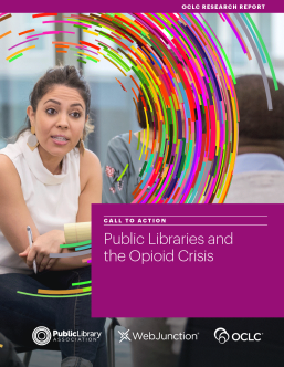 "cover of the ""Call to Action. Public Libraries and the Opioid Crisis"" report from PLA, WebJunction, and OCLC"